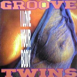 画像1: $$ GROOVE TWINS / I LOVE YOUR BODY (ABeat 1096) EEE7+5