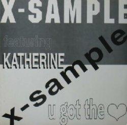 画像1: $$ X-SAMPLE feat.KATHERINE / U GOT THE LOVE (LED 2005) 破れYYY6
