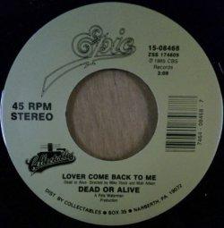 画像1: Dead Or Alive / You Spin Me Round / Lover Come Back To Me  (穴/7inch) ラスト