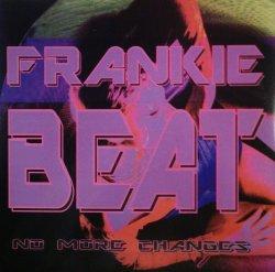 画像1: $ Frankie Beat / No More Changes (TRD 1494) スレ EEE5+5