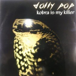 画像1: $$ Dolly Pop / Kobra Is My Killer (HRG 159) EEE2