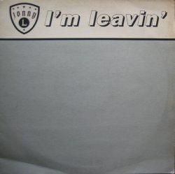 画像1: $$ Jonny L / I'm Leavin'  (XLT 56) YYY288-3425-5-5