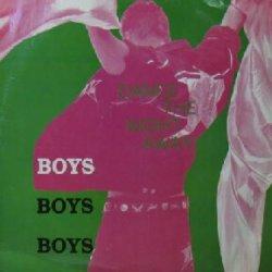 画像1: BOYS BOYS BOYS / DANCE THE NIGHT AWAY