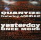 QUANTIZE / YESTERDAY ONCE MORE YYY57-1233-5-60