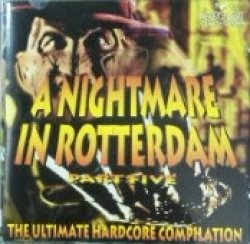 画像1: Various / A Nightmare In Rotterdam Part Five 【CD】ラスト在庫