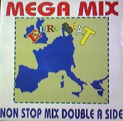 画像1: MEGAMIX-EUROBEAT (EUR 2000) Eurobeat Records