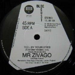画像1: Mr. Zivago / Tell By Your Eyes (12 JUN 12) EEE5?