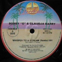 画像1: BOBBY O&CLAUDIA BARRY / WHISPER TO A SCREAM (REMIX) Unidisc
