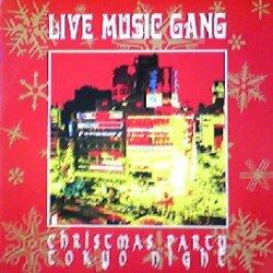 画像1: $$ LIVE MUSIC GANG / CHRISTMAS PARTY TOKYO NIGHT (HRG 180) EEE?