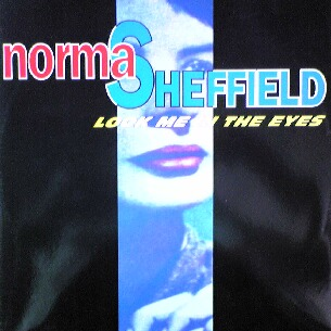 Norma Sheffield - Look Me In The Eyes / Touch Me Touch Me / Sunshine