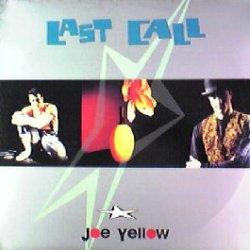 画像1: JOE YELLOW / LAST CALL (ジャケ注意)