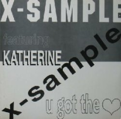画像1: $$ X-SAMPLE feat.KATHERINE / U GOT THE LOVE (LED 2005) 破れYYY6
