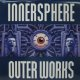 INNERSPHERE / OUTER WORKS (2LP)