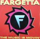 Fargetta ‎/ The Music Is Movin' 残少 未