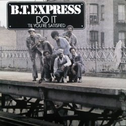 画像1: B.T. Express ‎/ Do It ('Til You're Satisfied)  (LP) 未 B4170