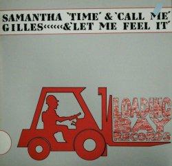 画像1: Samantha Gilles / Time & Call Me & Let Me Feel It (LBAY 12)ラスト