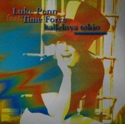 画像1: $ Luke Penn Featuring Time Force / Halleluya Tokyo (TRD 1606) EEE8