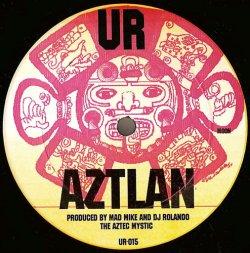 画像1: $$ Mad Mike And DJ Rolando The Aztec Mystic / Octave One – Aztlan / DayStar Rising (UR-015) YYY249-2855-4-4