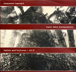 画像1: $ Beaumont Hannant / Basic Data Manipulation - Tastes And Textures ★ Vol.2 (GPR LP2) YYY237-3274-2-2
