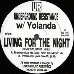 画像1: $ Underground Resistance w/ Yolanda / Living For The Night (UR016) YYY280-3313-3-3 後程済