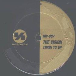 画像1: $$ The Vision / Toxin 12 EP (HW-007) YYY292-2522-6-6