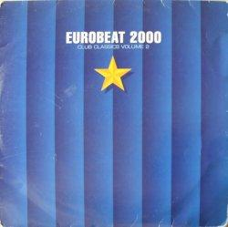 画像1: $$ Various / Eurobeat 2000 (Club Classics Volume 2) KICK LP 19 YYY319-4043-8-8