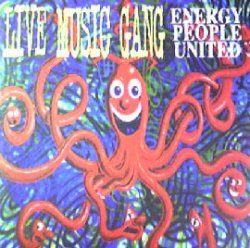 画像1: LIVE MUSIC GANG / ENERGY PEOPLE UNITED (HRG 161) EEE4F20+