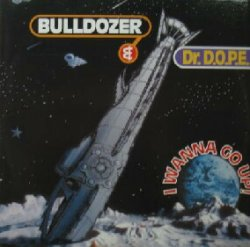 画像1: $$ BULLDOZER & DR.D.O.P.E. / I WANNA GO UP ! (BULD 1311) YYY55-1195-3-26