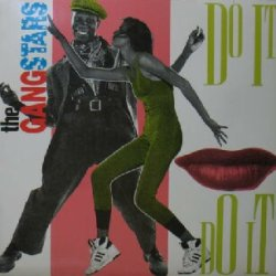 画像1: THE GANGSTARS / DO IT DO IT (FCF 03) EEE20+
