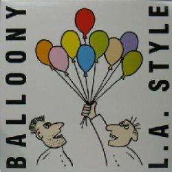 画像1: %% L.A. STYLE / BALLOONY (BOD 128475 / 300702) YYY0-564-8-8