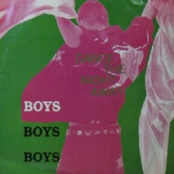 画像1: BOYS BOYS BOYS / DANCE THE NIGHT AWAY