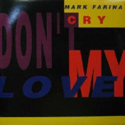 画像1: MARK FARINA / DON'T CRY MY LOVE