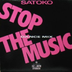 画像1: $ SATOKO / STOP THE MUSIC (DANCE MIX) NAS-1427 (DY-2062) 限定