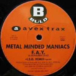 画像1: $ METAL MINDED MANIACS / F.A.Y. (I.S.D. REMIX) FAY (AVJK-3008) FRANK TORPEDO / PARA PARA PARA NIGHT (I.S.D. REMIX) Y3